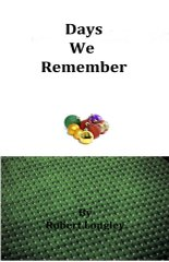 days we remember poems by Robert Longley