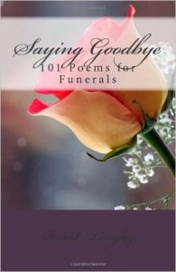 saying goodbye - poems for funerals